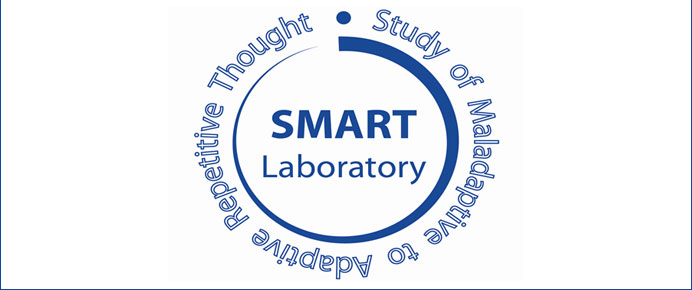 SMART Lab (Study of Maladaptive to Adaptive Repetitive Thought)